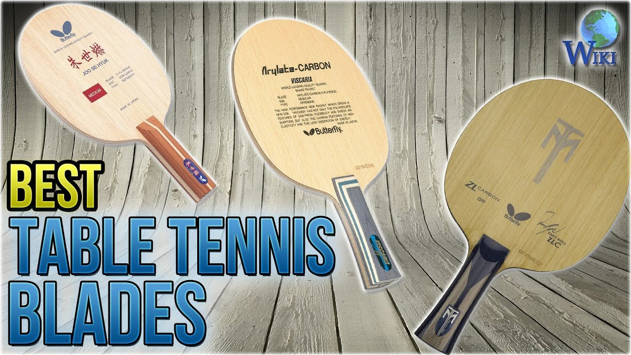 8 best table tennis blades 2018 youtube - Compare table tennis blades ...