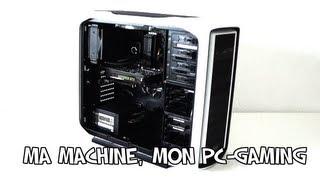 Le PC, mon PC-Gamer  | PgunMan