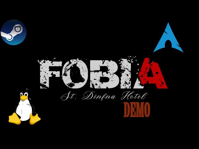 Fobia - St. Dinfna Hotel Demo - Linux | Gameplay