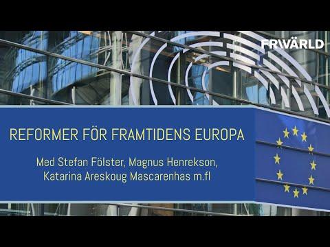 Panelsamtal: Reformer för framtidens Europa
