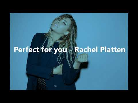 Perfect for you -  Rachel Platten (lyrics)