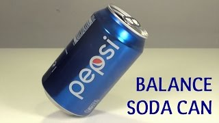 How to Balance a Soda Can Cool Magic Bar Trick