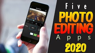 """""""Top Five Photo editing App For Mobile"""""""