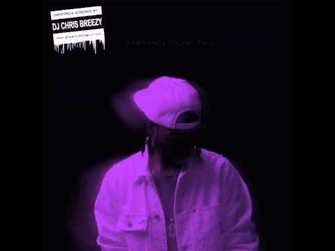 Recognize-PARTYNEXTDOOR Feat. Drake (Chopped & Screwed By DJ Chris Breezy)
