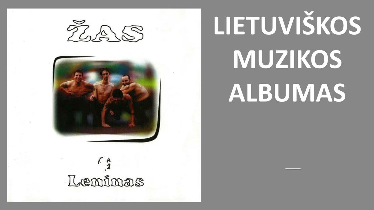 ŽAS - Leninas. Lietuviška Muzika