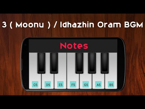 Idhazhin Oram BGM | 3 (Moonu) | Anirudh Ravichander | Perfect Piano 🎹 | Notes in Comments
