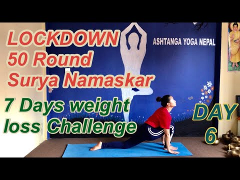 50 round surya namaskar daily for 7days weight loss