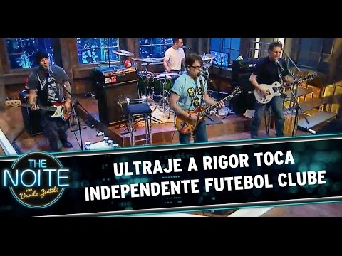 Ultraje a Rigor toca Independente Futebol Clube