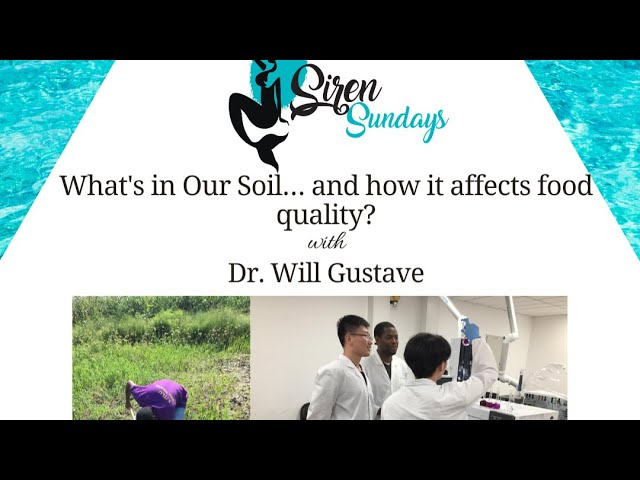 Siren Sundays Season 3 - Episode 5: What's In Our Soil... and how it affects our food quality?