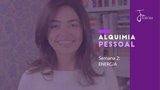 01 - ENERGIA - Alquimia Pessoal