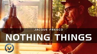 Jacque Fresco - Nothing Things - June 16, 1979