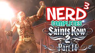 Nerd³ Completes... Saints Row 2  - 14 - Eye For An Eye