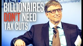 """Bill Gates Says the Rich Should be Paying """"Significantly Higher"""" Taxes"""