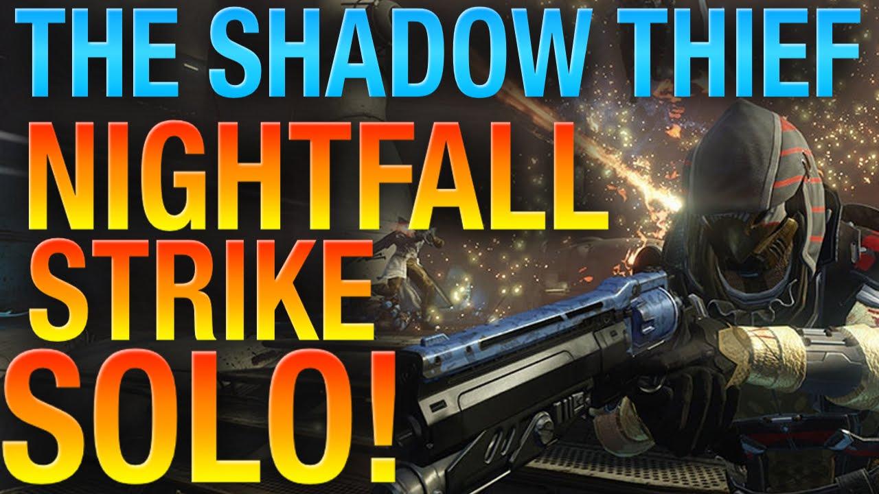 Weekly Nightfall Strike Solo - The Shadow Thief