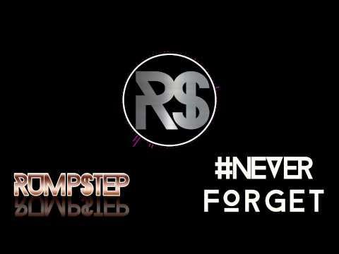 RUMP$TEP- #NeverForget