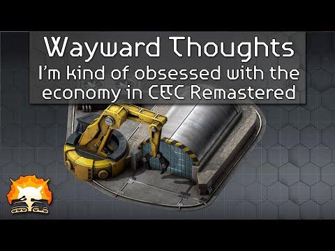 Wayward Thought: C&C Remaster Economy |