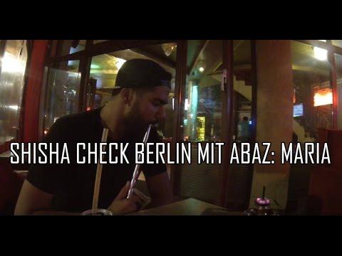 SHISHA CHECK BERLIN MIT ABAZ: MARIA