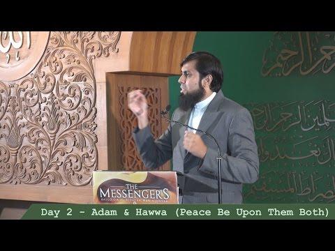 Muiz Bukhary [The Messengers] - Day 2 - Adam & Hawwa (Peace Be Upon Them Both)