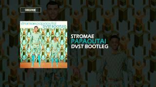 Stromae - Papaoutai (DVST Bootleg) *FREE DOWNLOAD*