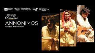 Annonimos - Grupo Teatro Novo [CURTA MAIS TEATRO]