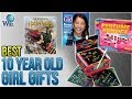 10 Best 10 Year Old Girl Gifts 2018