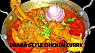 DHABA STYLE CHICKEN CURRY | INDIAN DESI CHICKEN RECIPE | SIMPLE CHICKEN CURRY RECIPE | LETSCOOKEAT