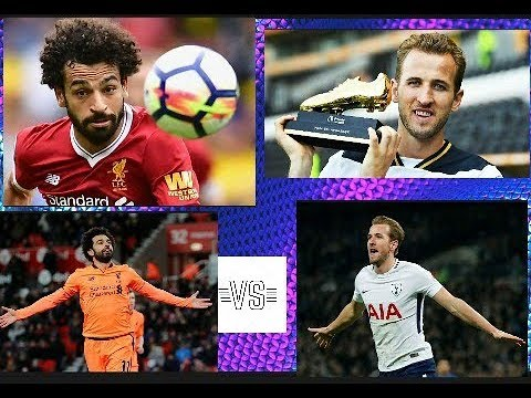 Mohamed Salah VS Harry Kane ! 2018