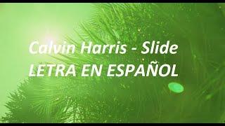 calvin harris slide subtitulado en español
