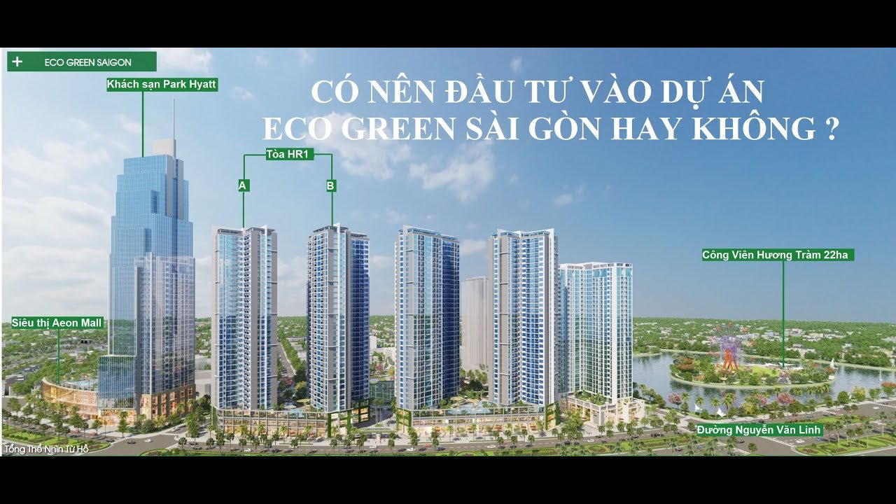 Phân Tích Dự Án Eco Green Sài Gòn Quận 7 [ Review Dự Án Bất Động Sản]