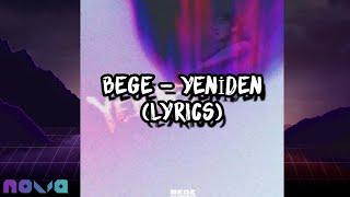 BEGE - YENİDEN (Lyrics) HD