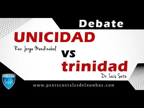 Debate Unicidad vs trinidad - Completo HD