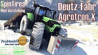 SpinTires ★ Deutz-Fahr Agrotron X ★ Mod Vorstellung [Deutsch/HD]