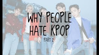 Why people hate kpop (boy group ver) part 2
