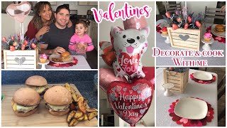 Valentines Day Cook and Decorate With Me