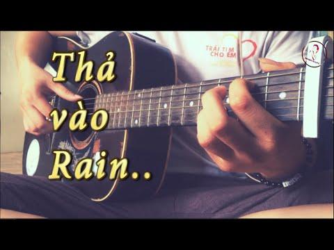 Thả Vào Mưa -Trung Quân Idol - Guitar Cover By Trung