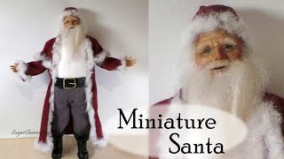 Polymer Clay Tutorial; Santa Claus - Christmas Miniature Doll