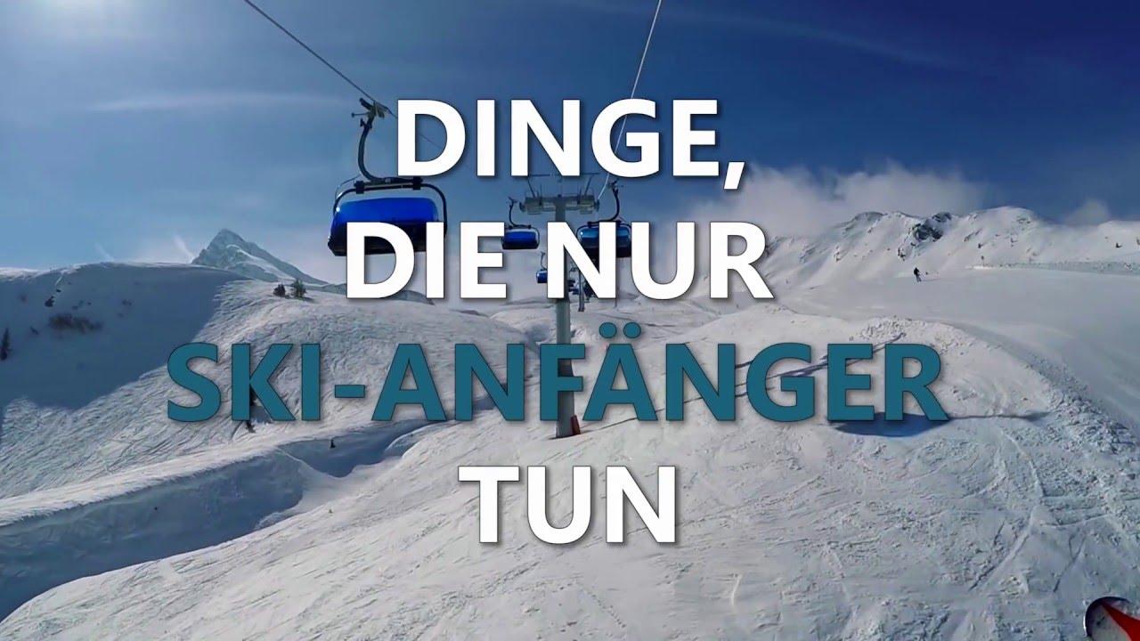 10 Dinge Die Nur Ski Anfänger Tun Youtube