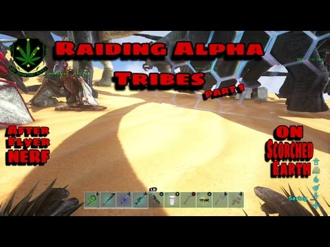 Raiding Scorched Earth Alphas after flyer nerf part 1