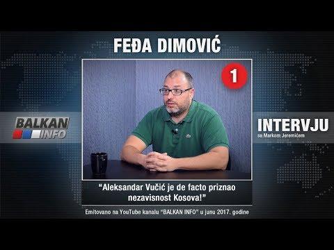 INTERVJU: Feđa Dimović - Aleksandar Vučić je de facto priznao nezavisnost Kosova! (12.06.2017)