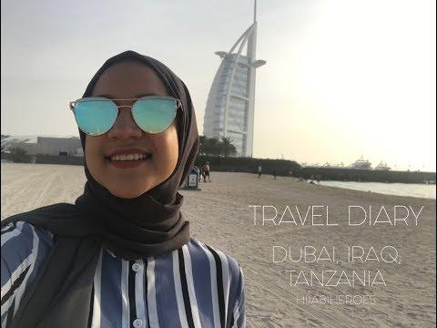 TRAVEL DIARY - DUBAI, IRAQ, TANZANIA | HIJABIHEROES