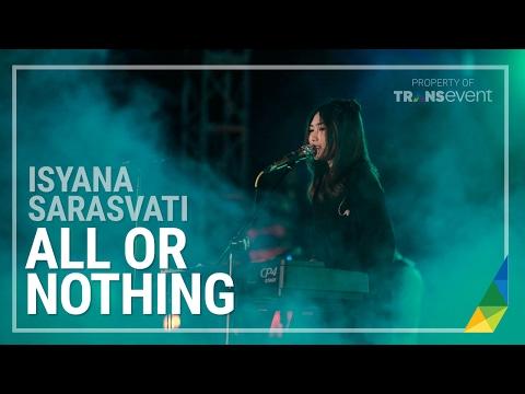 ISYANA SARASVATI - ALL OR NOTHING - NDF 2016