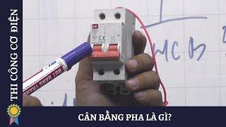 Kỹ Thuật Thi Công Cơ Điện - CÂN BẰNG PHA LÀ GÌ? |MECHANICAL ENGINEERING