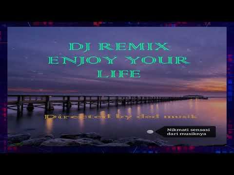 Dj Remix Enjoy  Dj Santai Super Bass