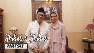 Shihab & Shihab Eps. 2 - Nafsu