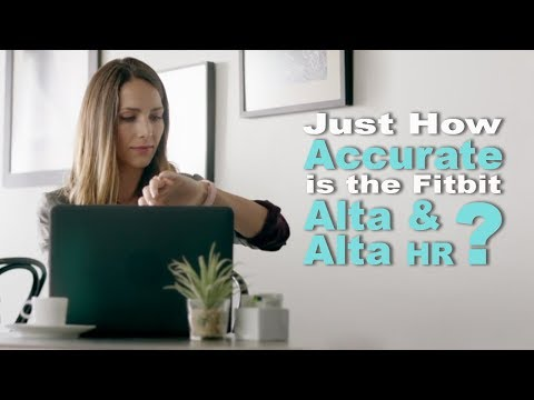 How Accurate is Fitbit? Putting the Alta & HR to the Test