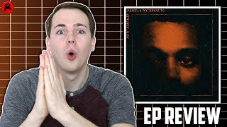 The Weeknd - My Dear Melancholy, | EP Review