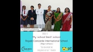 My School Best School - Series 5 - RCIS Begur, Bengaluru
