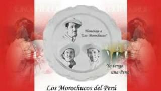 Los Morochucos - Yo tengo una pena