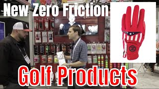 New Zero Friction Golf Products