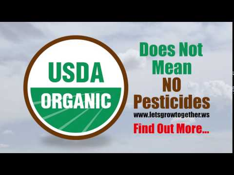 USDA ORGANIC Does Not Mean No Pesticides